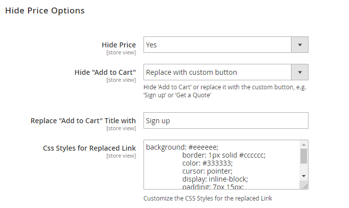 dd238885e3 Hide Price - set to Yes to hide prices for selected products or product  categories.