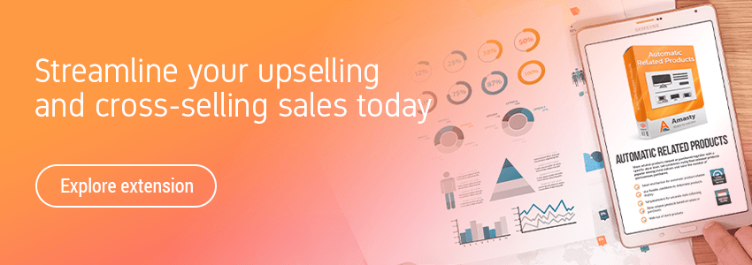 Streamline your upselling and cross-selling sales today